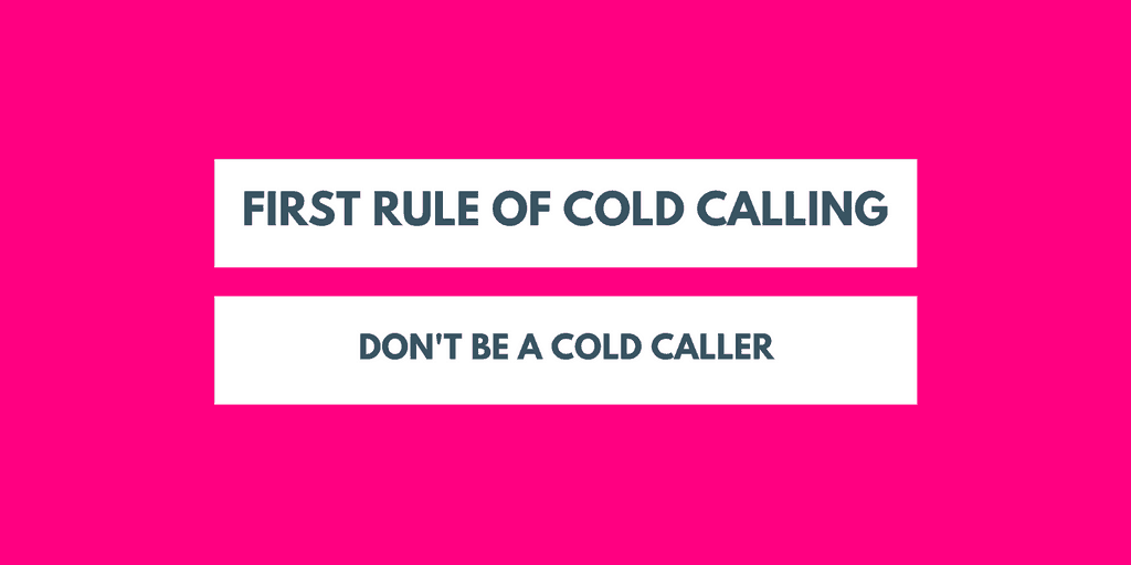The Top 10 Rules Rich Cold Callers Know…