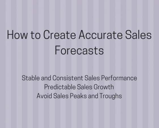 Why an Accurate Sales Forecast is the Key to Monthly Sales Success and Predictable Sales Growth