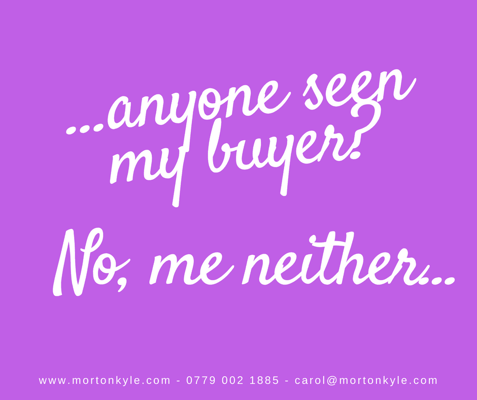 Anyone Seen My Buyer?