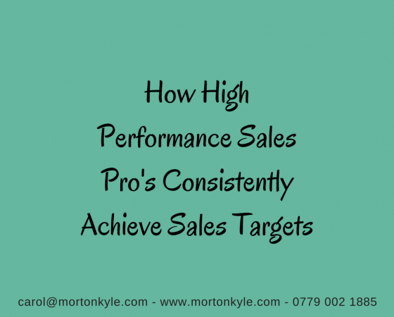 High Performance Sales Pro's Consistently Achieve Sales Targets. You?