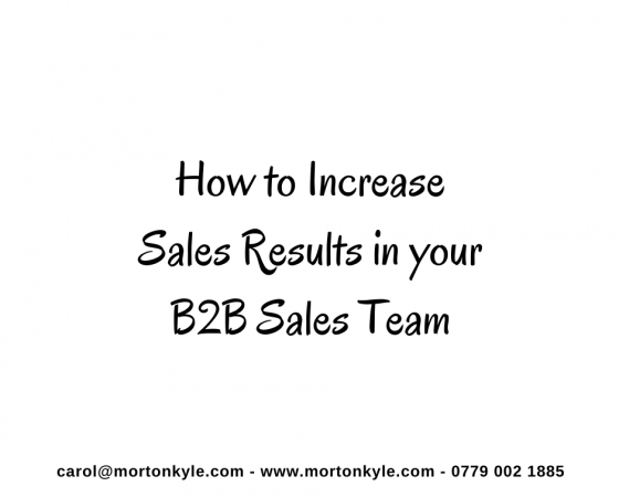 Ways to Increase Sales in your B2B Sales Team | Improve Sales Results