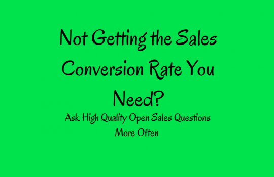Open Ended Sales Questions Increase Sales Conversion Rates