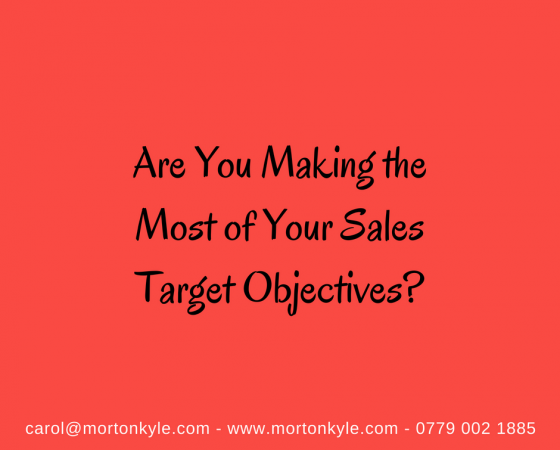 Sales Target Objectives | Are You Getting the Most From Yours?