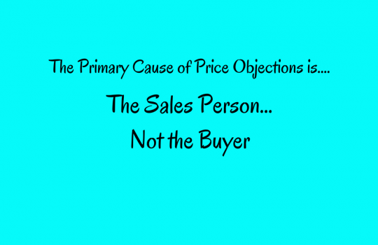Overcoming Price Objections   Because Price Should Never Be a Real Objection
