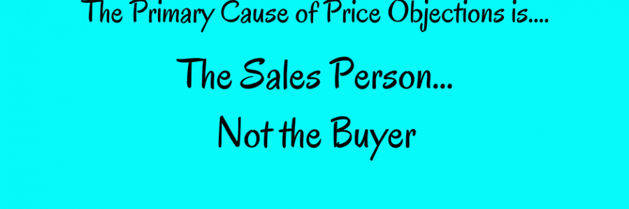 Overcoming Price Objections | Because Price Should Never Be a Real Objection