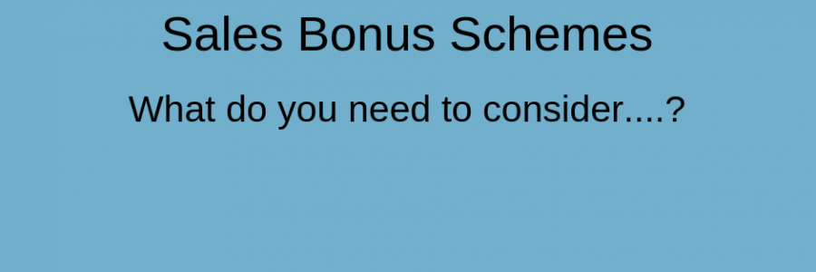 Sales Bonus Schemes | What's Really Important?