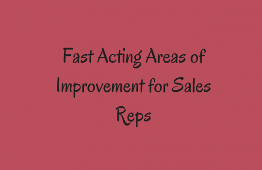 Fast Action Areas of Improvement for Sales Reps