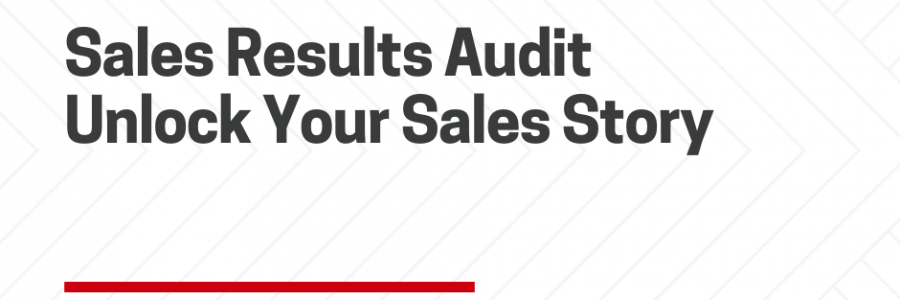 Sales Results Tell a Story…Would You Like to Rewrite Yours?