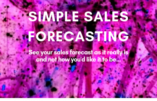 Simple Sales Forecasting | Say NO! to Fluffy Sales Forecasts